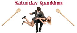 Saturday Spankings-467x200