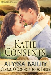 Katie Consents (Ciaran O'Connor Bk #3) O'Connor Series